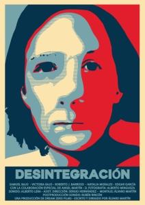 Desintegración - Álvaro Martín - Póster - Cortometraje - Dream Zero Films
