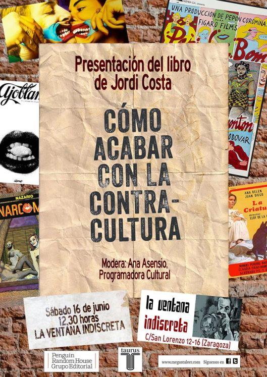 Jordi Costa_Libro Como acabar con la contracultura_Taurus_Presentacion La Ventana Indiscreta_Zaragoza