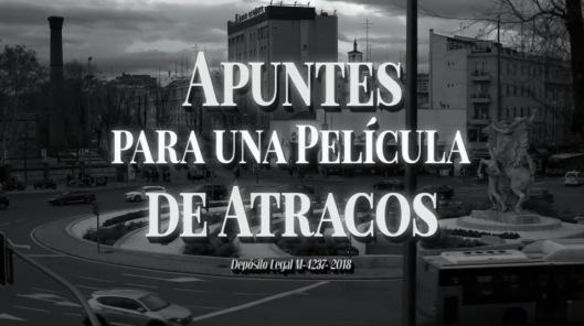 Apuntes para una película de atracos_León Siminiani_Documental 2018