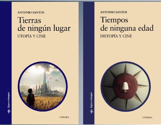 Antonio Santos-Libros-Utopia-Distopia-Cine