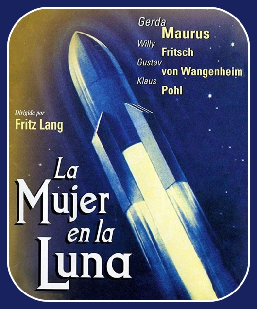 La mujer en la Luna-Fritz Lang