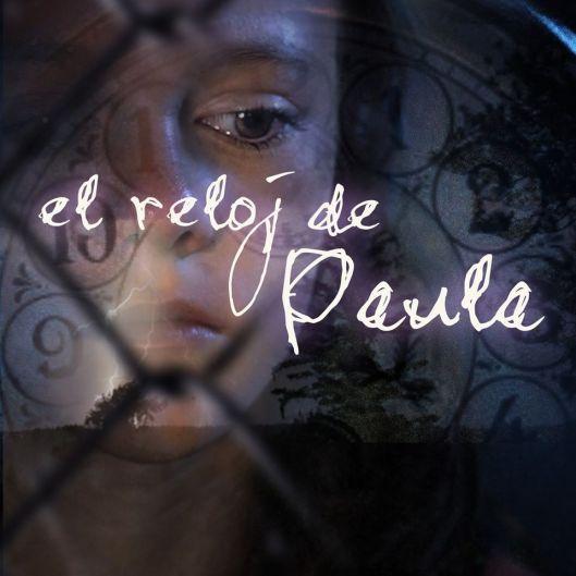 El reloj de Paula-Cortometraje denuncia-Maltrato infantil