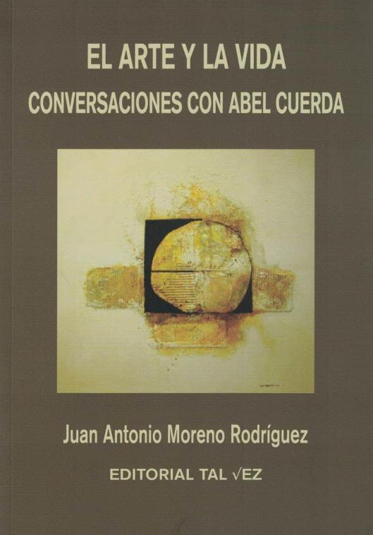 Libro sobre Abel Cuerda-Juan Antonio Moreno-Editorial Tal Vez
